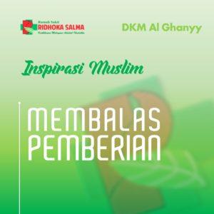 PEMBERIAN - artikel inspirasi muslim rumah sakit ridhoka salma cikarang