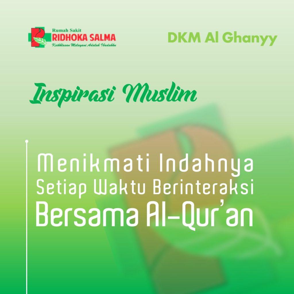 bersama Al Quran - artikel rsridhokasalma.com rumah sakit ridhoka salma cikarang