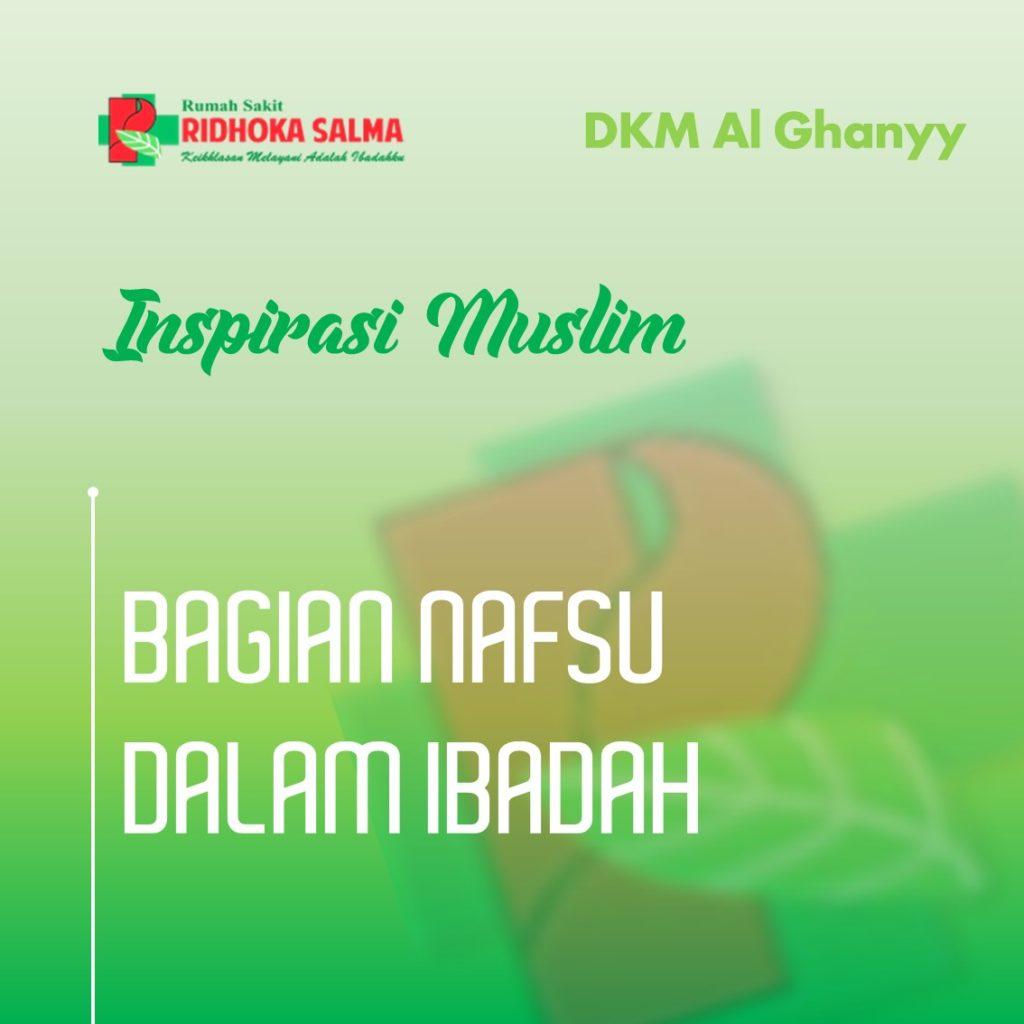 nafsu - artikel inspirasi muslim rumah sakit ridhoka salma cikarang