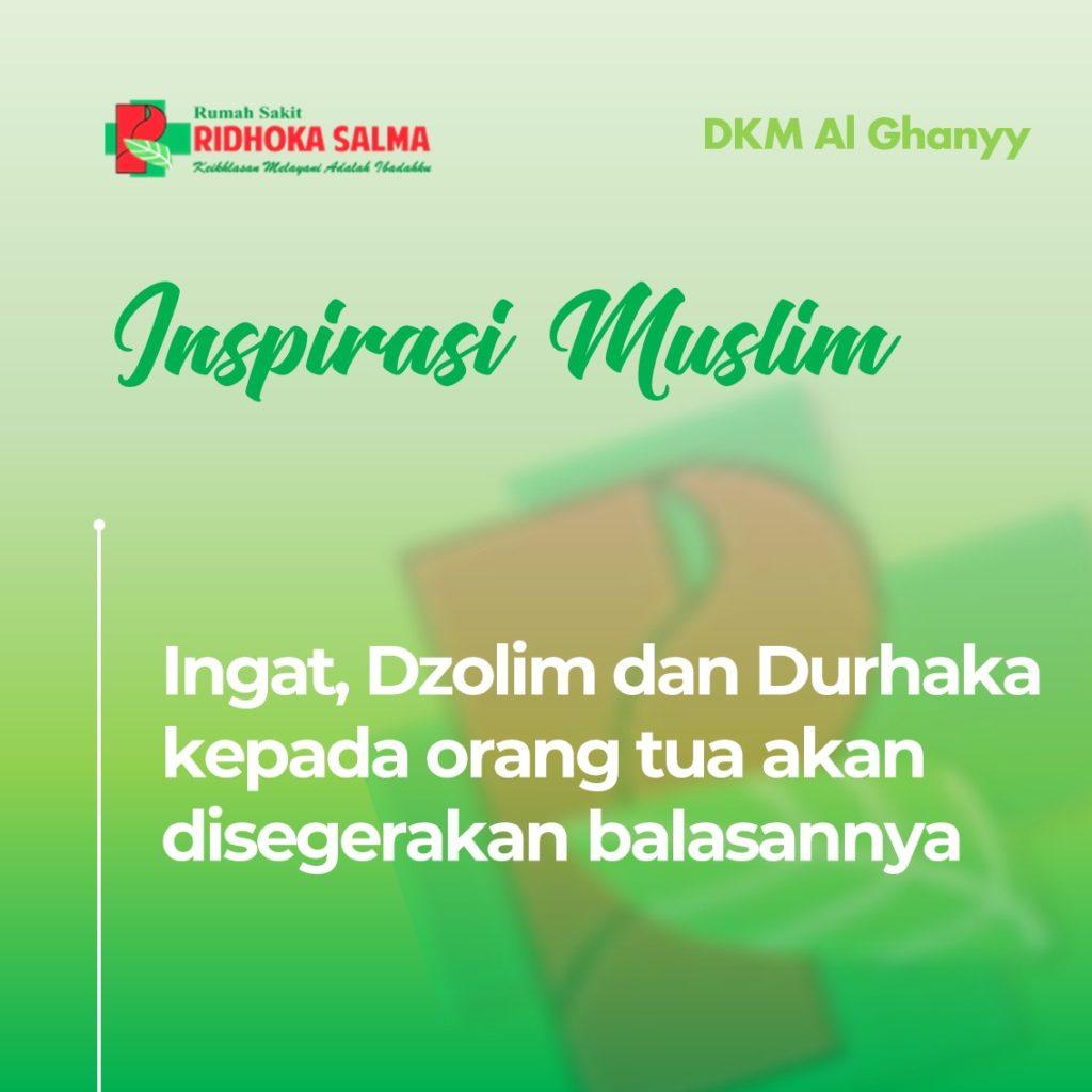Dzolim dan Durhaka - artikel inspirasi muslim rumah sakit ridhoka salma cikarang.jpg