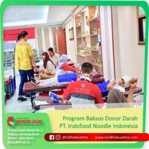 Program Baksos Donor Darah PT Indofood Noodle Indonesia bersama Rumah Sakit Ridhoka Salma Cikarang .